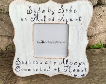 Sisters picture frame, soul sisters gift, soul sisters, best friends frame, sisters distance gifts, sister moving, bon voyage, best friends