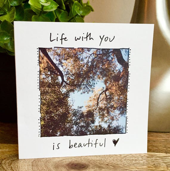 Life is beautiful card, nature lover card, One Year Anniversary Card for husband, Paper Anniversary, anniversary card wife, 1st anniversary