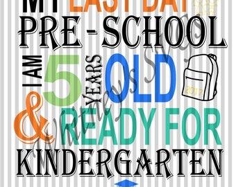 Last Day of Preschool Ready for Kindergarten SVG DXF Cutting File