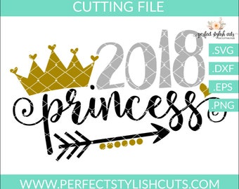 2018 Princess - New Years SVG, DXF, PNG, Eps Files for Cameo or Cricut - New Years Eve Svg, 2018 Svg, Princess Svg