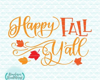 Hand Lettered Happy Fall Y'All Country Autumn Blowing Leaves svg dxf eps jpg ai files for Cricut Silhouette & other cutting machines