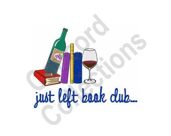 Book Club - Machine Embroidery Design, Books, Wine, Just Left Book Club