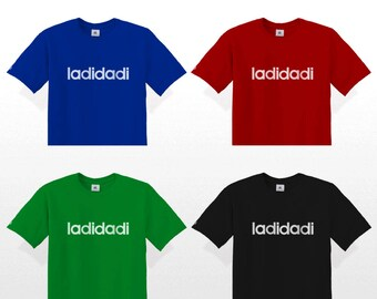 Hip Hop T-Shirt LADIDADI Flocked (Slick Rick Adidas La Di Da Di Ladi Dadi hiphop quotes adida)