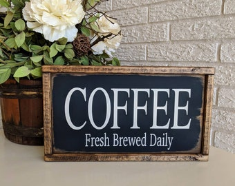 "Wooden ""Coffee Fresh Brewed Daily"" Sign/Farmhouse Coffee Sign/Coffee Sign"