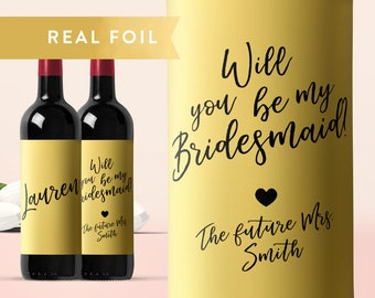 Will You Be My Bridesmaid Wine Label, Custom Wine Label, Wine for Bridesmaids, Gold Foil Wine Label, Wedding Wine Label, Bridesmaid Proposal