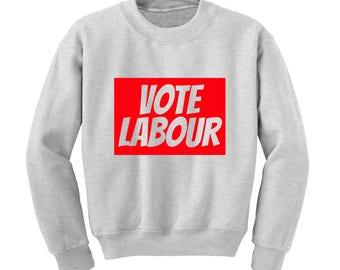 VOTE LABOUR Slogan Sweatshirt Labour Party Politics General Election Jeremy Corbyn |