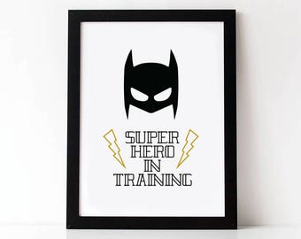Super Hero in Training - Print