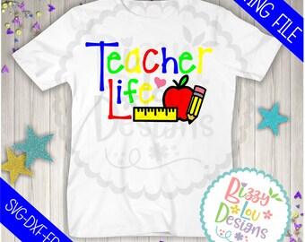 Teacher Svg, Dxf, eps, png, cut file teacher life svg design teacher appreciation design teach svg teach quotes teacher cut file teacher svg