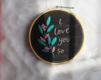 I love you so embroidered hoop