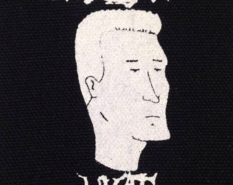 PATCH Boomhauer Tell You What  silkscreen Patches KOTH