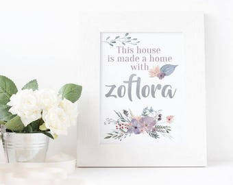 This House is made a Home with Zoflora, Floral Print, Digital Print, Home Print, Home Decor, Home Poster