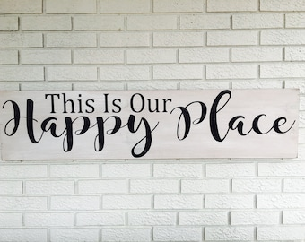 This Is Our Happy Place Sign, Inspirational Wooden Signs, Weathered Wood Sign, Rustic Home Decor, Primitive Wooden Sign, Wood Wall Art, Vint