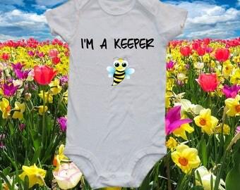I'm a keeper - cute baby one-piece bodysuit and onesie, bee shirt , bee onesie, bumble bee, bee keeper onesie and bodysuit