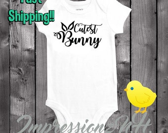 Cutest Bunny - Easter onesie, Easter shirt