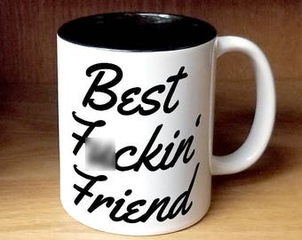 Best F*ckin' Friend Coffee Mug, best friend mug (W986-BLK-rts)
