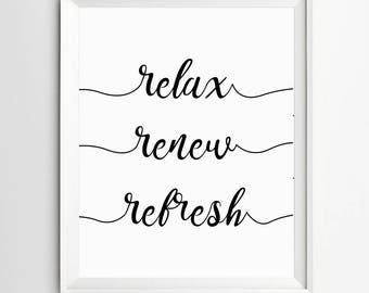 Relax Renew Refresh, Bathroom Quote, Restroom decor, Restroom, Restroom wall art, Funny bathroom print, Restroom art, custom bathroom sign