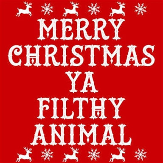 Merry christmas, ya filthy animal, cross stitch, pattern, holiday ...