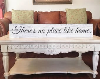 There's no place like home. | Reclaimed Wood | Farmhouse | Long skinny sign | Large sign for kitchen | Antiqued sign | Sign with saying
