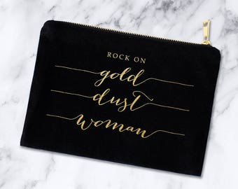 Stevie Nicks Gold Dust Woman Cosmetic Bag, Gold Foil Black Canvas Make Up Case, Gifts for Her, Fleetwood Mac Inspirational Quote Calligraphy