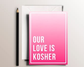 """Our Love is Kosher - Fun Funny Tu B'Av Greeting Card for """"Jewish Valentine's Day"""""""