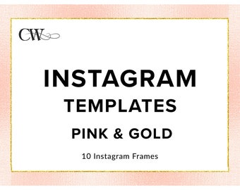 Pink and Gold Instagram Templates | Pink and Gold Branding | Pink and Gold Instagram Frames for Bloggers and Female Entrepreneurs