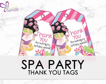 Spa Party Favor tags, Spa Party Birthday Thank you tags, Gift tags, Spa Party, Girl Spa Party, Spa Birthday, Birthday Tag - INSTANT DOWNLOAD