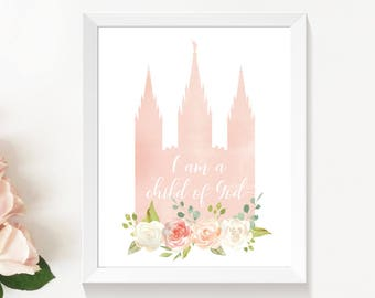 LDSTemple, I am a child of God,  Instant Download Digital Printable LDS Gift Art print room decor, flowers peach, cream, lds poster