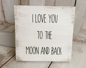 I Love You To The Moon and Back   Rustic Wooden Sign   Home Décor