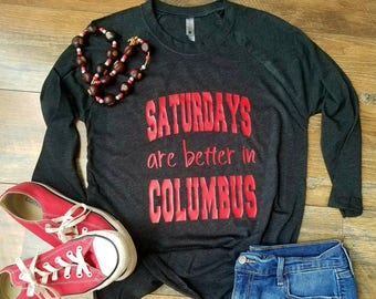 Ohio State Shirt - Saturday's are Better in Columbus Shirt - Football Raglan - Ohio State Raglan - Womans Clothing - Scarlet and Grey