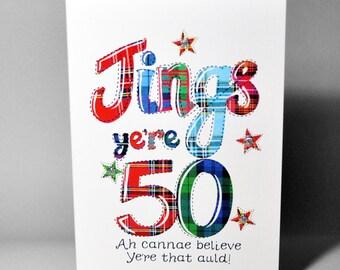 Scottish Birthday Card 50 Jings WWBI87