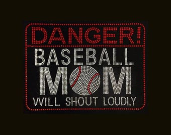 """Softball, Danger Baseball Mom Will Shout Loudly (7x9.5"""")  Rhinestone and Bling  on Black T-Shirt - Contact to change shirt color"""