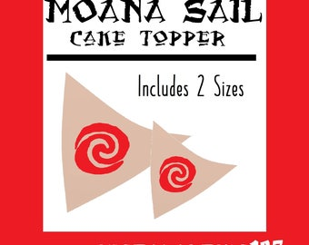 DIGITAL Moana Sail Boat Large Sail for Craft Boats and XL sail for Cake Topper instant download Pdf File  2 sizes Polynesian Maui Party