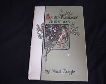 An Old Fashioned Christmas, by Paul Engle