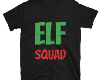Elf Squad T-Shirt - Merry Christmas Funny T-Shirts