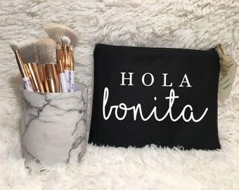 HOLA Bonita Makeup Bag / Cosmetic Bag / Toiletry Bag / Bridesmaid Gift / Custom Makeup Bag / Girlfriend Gift