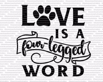 love is a four-legged word, dog, SVG, eps, png, jpeg, dxf, vector, cut file, digital download