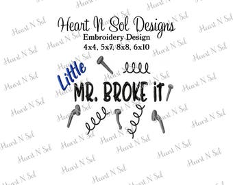 Dad, Daddy, Fathers Day, Mr broke it, Just like daddy, Fix it, Embroidery, Embroidery Design, 4x4, 5x7, 8x8, 6x10 Pes, DST