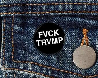 """FVCK TRVMP Helvetica 1.25"""" pinback button"""