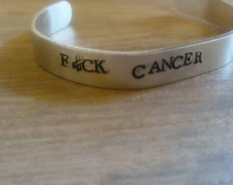 F*ck Cancer/cuff bracelet/aluminum cuff/hand stamped/metal bracelet