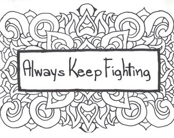 Always Keep Fighting Coloring Page