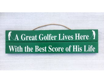 Golf Sign / Golf Decor / Golfing Decor / Gift for Golfer / Best Score of his Life / Wood Golf Sign / Golf Gift / Funny Golf Sign / Humor