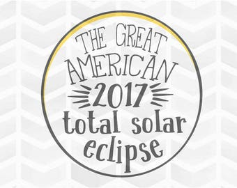 Total Solar Eclipse SVG and DXF Cut File - PNG - Download File - Cricut - Silhouette