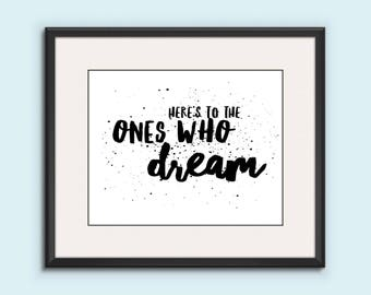 """Movie Quote Poster: """"Here's To The Ones Who Dream"""" Sebastian And Mia Printable Wall, Romantic, Modern, Scripture Art"""
