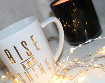 Rise and Shine Mug, White Coffee Mug, 12oz mug, Coffee Lover, Gift for Coffee lover,Can be customized, Gift Idea, Positivity, Inspirational