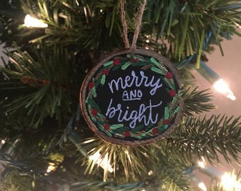 Merry And Bright- Hand-Painted Ornament