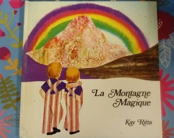 The magic mountain. 1972.Livre child. Kay Ritta