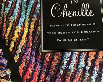Vintage Variations in Chenille, Techniques for Creating Faux Chenille