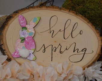 Hello spring wood slice, wood burned, handpainted, hand lettering, calligraphy, acrylic painting, bunny, spring, farmhouse decor