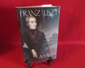 """Softcover """"Franz Liszt""""  The Virtuoso Years 1811-1847"""