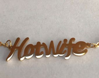 HotWife Necklace, Stainless Steel with mirror finish gold color
